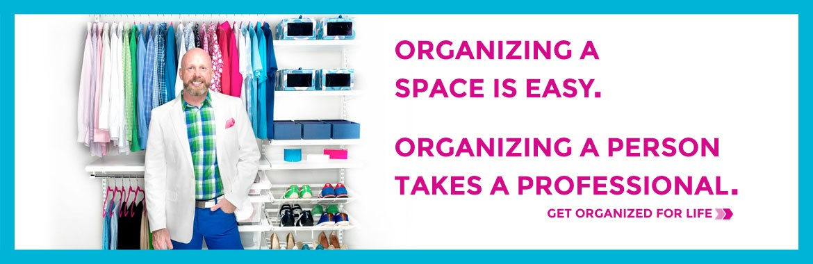 Get Organized for Life!