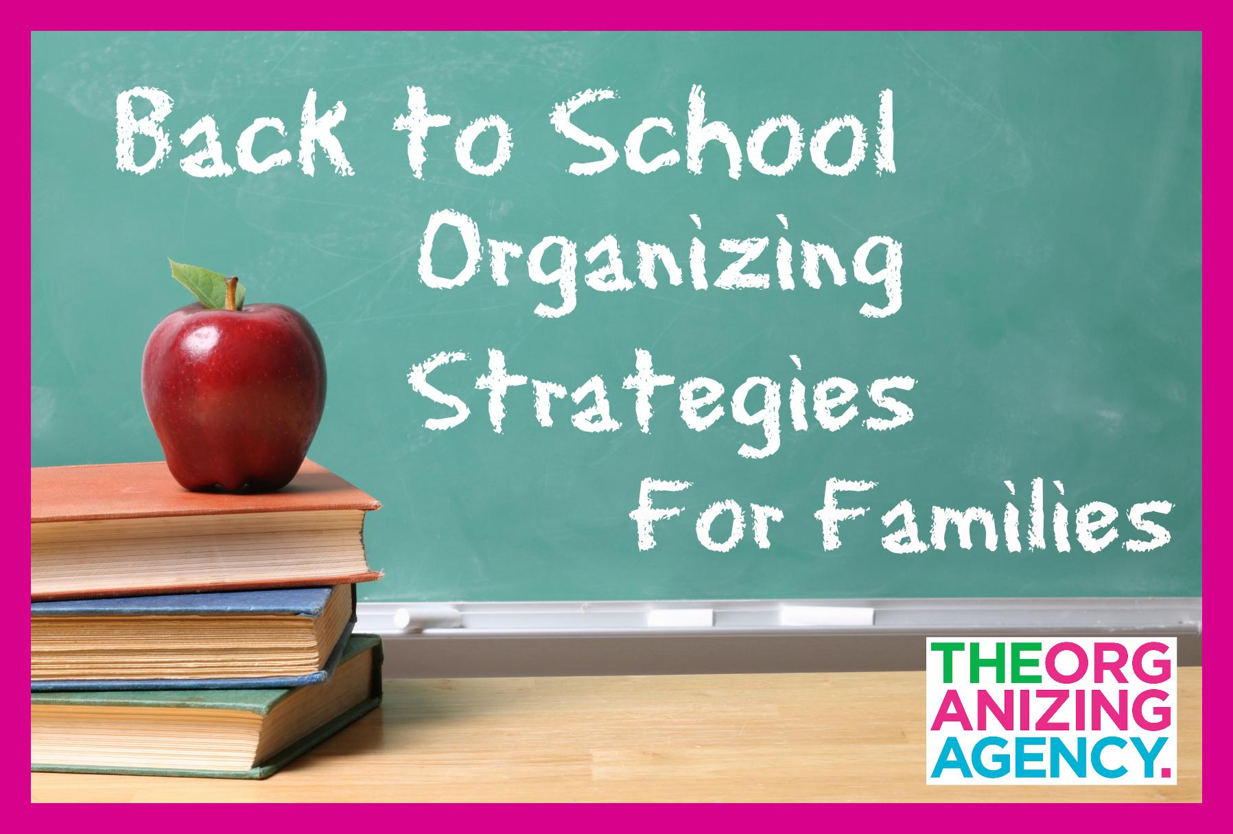 Back to School Organizing Strategies