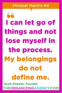 Organizing Mindset Mantra 4